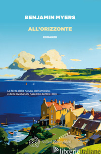 ALL'ORIZZONTE - MYERS BENJAMIN