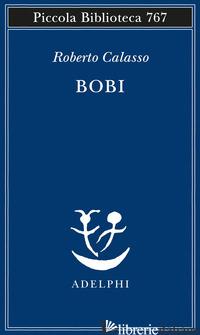 BOBI - CALASSO ROBERTO