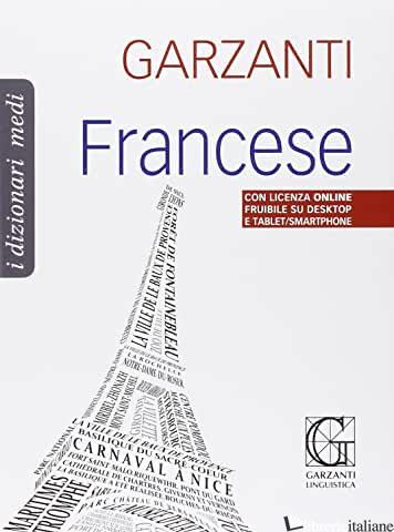 DIZIONARIO MEDIO DI FRANCESE. FRANCESE-ITALIANO, ITALIANO-FRANCESE - AAVV