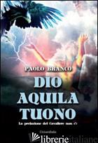 DIO AQUILA TUONA - BRANCO PAOLO