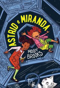 ASTRID E MIRANDA - BROOKS MOLLY