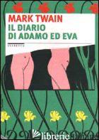 DIARIO DI ADAMO ED EVA (IL) - TWAIN MARK