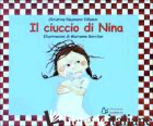 CIUCCIO DI NINA. EDIZ. ILLUSTRATA (IL) - NAUMANN-VILLEMIN CHRISTINE; BARCILON MARIANNE