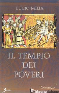 TEMPIO DEI POVERI (IL) - MILIA LUCIO