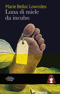 LUNA DI MIELE DA INCUBO - BELLOC LOWNDES MARIE