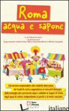 ROMA ACQUA E SAPONE - SACCO ANNARITA; CARMOSINO GIANLUCA