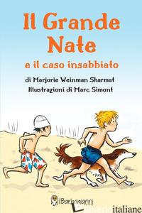 GRANDE NATE E IL CASO INSABBIATO (IL) - SHARMAT MARJORIE WEINMAN