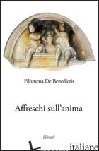 AFFRESCHI SULL'ANIMA - DE BENEDICTIS FILOMENA