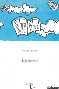 LIBERAMENTE - LUCIANI VINCENZO