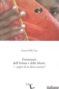 FRAMMENTI DELL'ANIMA E DELLA MENTE - DELLA CASA GIANNI