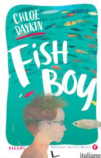 FISH BOY - DAYKIN CHLOE