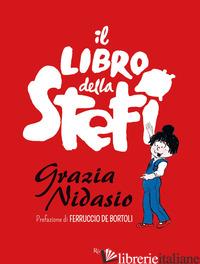 LIBRO DELLA STEFI (IL) - NIDASIO GRAZIA