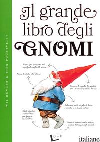 GRANDE LIBRO DEGLI GNOMI. EDIZ. A COLORI (IL) - HUYGEN WIL