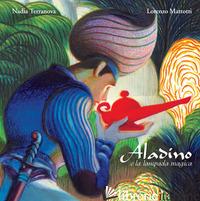 ALADINO E LA LAMPADA MAGICA. EDIZ. A COLORI - TERRANOVA NADIA