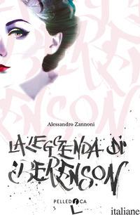 LEGGENDA DI BERENSON (LA) - ZANNONI ALESSANDRO