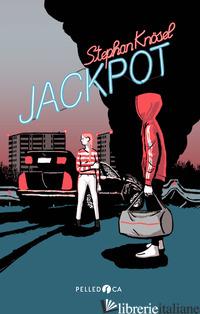 JACKPOT - KNOSEL STEPHAN; PATRUCCO BECCHI A. (CUR.)