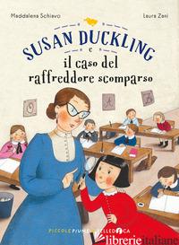 SUSAN DUCKLING E IL CASO DEL RAFFREDDORE SCOMPARSO - SCHIAVO MADDALENA