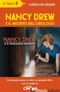 NANCY DREW E IL MISTERO DELL'OROLOGIO - KEENE CAROLYN