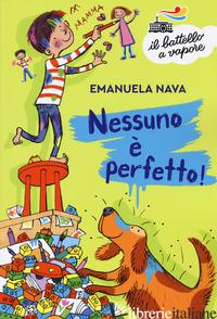 NESSUNO E' PERFETTO! - NAVA EMANUELA