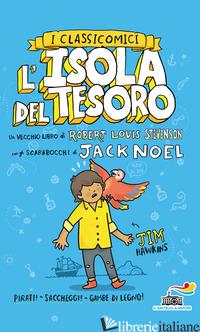ISOLA DEL TESORO DA ROBERT LOUIS STEVENSON (L') - NOEL JACK