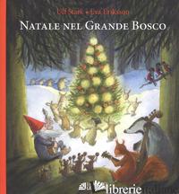 NATALE NEL GRANDE BOSCO - STARK ULF