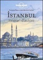 ISTANBUL - PLACE FRANCOIS; CARILLET JEAN-BERNARD; DAPINO C. (CUR.)
