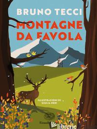 MONTAGNE DA FAVOLA - TECCI BRUNO