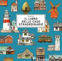 LIBRO DELLE CASE STRAORDINARIE. EDIZ. A COLORI (IL) - YOSHIDA SEIJI