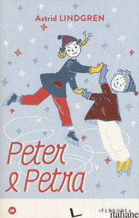 PETER E PETRA E ALTRI RACCONTI - LINDGREN ASTRID