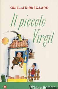 PICCOLO VIRGIL (IL) - KIRKEGAARD OLE L.