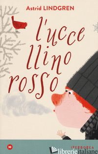 UCCELLINO ROSSO (L') - LINDGREN ASTRID