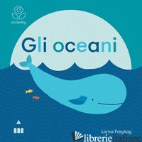 OCEANI. ECOBABY. EDIZ. ILLUSTRATA (GLI) - FREYTAG LORNA