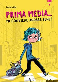 PRIMA MEDIA... MI CONVIENE ANDARE BENE! - VILLA IVAN