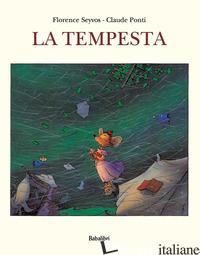 TEMPESTA. EDIZ. ILLUSTRATA (LA) - PONTI CLAUDE; SEYVOS FLORENCE