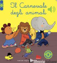 CARNEVALE DEGLI ANIMALI. LIBRO SONORO. EDIZ. A COLORI (IL) - COLLET EMILIE; CORDIER SEVERINE