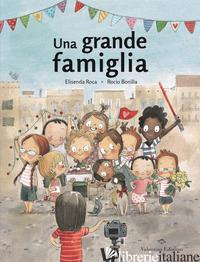 GRANDE FAMIGLIA (UNA) - ROCA ELISENDA; BONILLA ROCIO