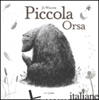 PICCOLA ORSA - WEAVER JO