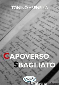 CAPOVERSO SBAGLIATO - ARENELLA TONINO