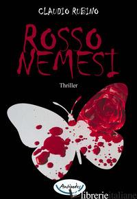 ROSSO NEMESI - RUBINO CLAUDIO