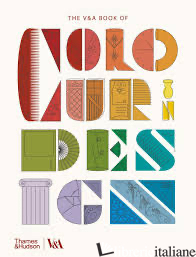 The V&A Book of Colour in Design - Here Design