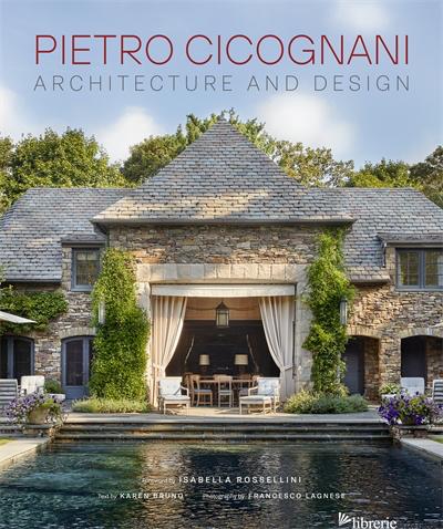 Pietro Cicognani: Architecture and Design - Karen Bruno and Francesco Lagnese