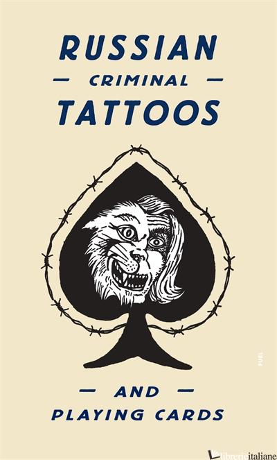 Russian Criminal Tattoo Playing Card - Arkady Bronnikov and Damon Murray