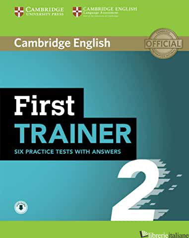 FIRST TRAINER. LEVEL B2. SIX PRACTICE TESTS. STUDENT'S BOOK. WITH ANSWERS. PER L - MAY PETER