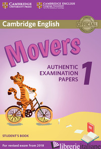 CAMBRIDGE ENGLISH STARTERS 1. AUTHENTIC EXAMINATION PAPERS FOR REVISED EXAM FROM -