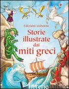 STORIE ILLUSTRATE DAI MITI GRECI. EDIZ. ILLUSTRATA - SIMS LESLEY