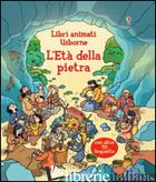 ETA' DELLA PIETRA. EDIZ. ILLUSTRATA (L') - WHEATLEY ABIGAIL; TOGNETTI STEFANO