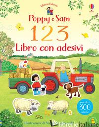 POPPY E SAM. 1 2 3. LIBRO CON ADESIVI - WILKIE RACHEL