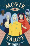 Movie Tarot - Diana McMahon Collis, illustrations by Natalie Foss