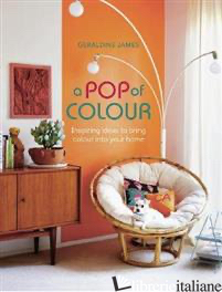 A Pop of Colour - Geraldine James