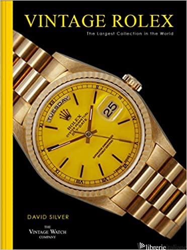 Vintage Rolex - David Silver